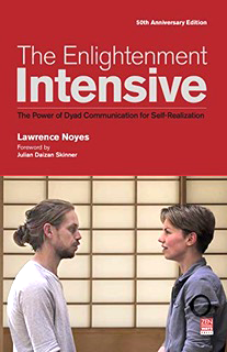 The Enlightenment Intensive by Lawrence Noyes